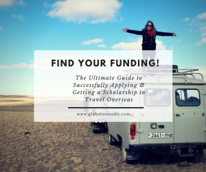 The Ultimate Guide to Successfully Applying & Getting a Scholarship to Travel Overseas