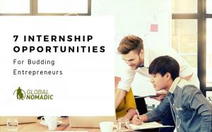 7 Internship Opportunities for Budding Entrepreneurs