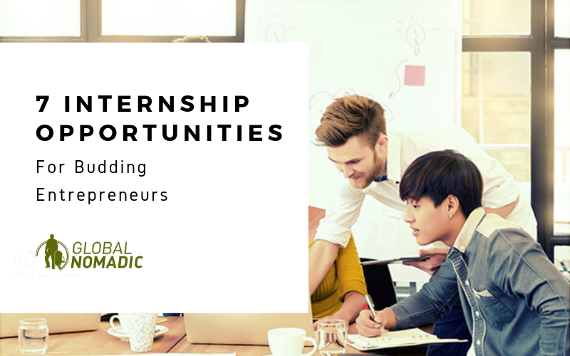 7 Internship Opportunities for Budding Entrepreneurs