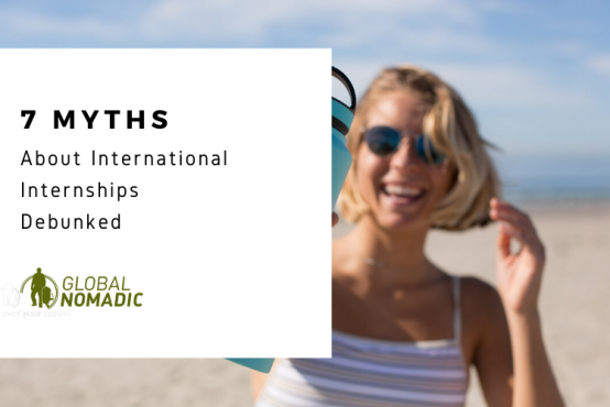 7 myths about international internships debunked