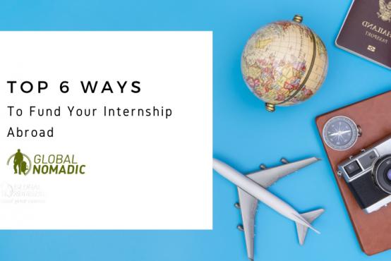 Top 6 Ways To Fund Your Internship Abroad
