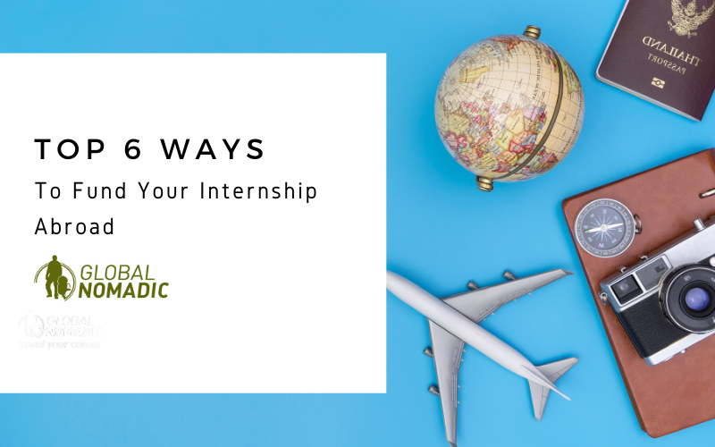 Top 6 Ways To Fund Your Internship Abroad